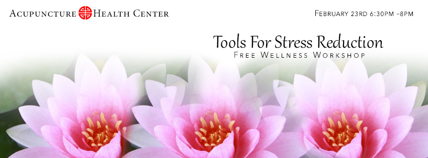 Free Wellness Workshop – Tools for Stress Reduction